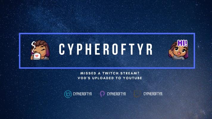 cypheroftyrYTBannerScaled.jpg